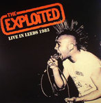 EXPLOITED, THE - Live In Leeds 1983 LP (NEW) (P)