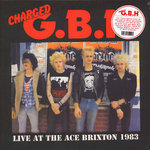 GBH - Live At The Ace Brixton 1983 LP (NEW) (P)