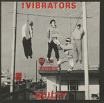 VIBRATORS, THE - Guilty LP (NEW) (P)