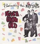 MAYTALS, THE - Never Grow Old, Presenting The Maytals LP (NEW) (M)