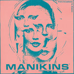 MANIKINS - From Broadway To Blazes DOUBLE LP (NEW) (M)