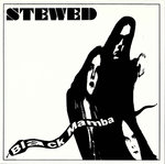 STEWED - Black Mamba EP DOWNLOAD