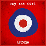MADFISH - Boy And Girl (Remastered) DOWNLOAD