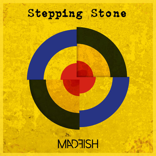 MADFISH - Stepping Stone (Remastered) DOWNLOAD