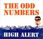 ODD NUMBERS, THE - High Alert EP CDs (NEW) (M)