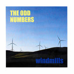 "ODD NUMBERS, THE - Windmills 7"" + P/S (NEW) (M)"