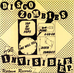 "DISCO ZOMBIES, THE - The Invisible E.P. 7"" + P/S (NEW) (P)"