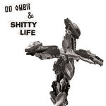 "DD OWEN & SHITTY LIFE - DD Owen & Shitty Life EP 7"" + P/S (NEW) (P)"