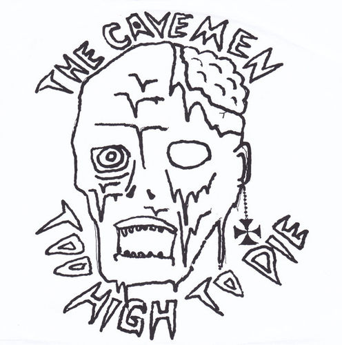 "CAVEMEN, THE - Too High To Die 7"" + P/S (NEW) (P)"