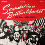 GIRLIE & LAUREL AITKEN - Scandal In A Brixton Market LP (NEW) (M)