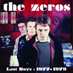 ZEROS, THE - Lost Boys : 1977 - 1979 DOWNLOAD