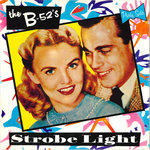 "B-52's, THE - Strobe Light / Dirty Back Road 7"" + P/S + BAG (EX/EX) (P)"