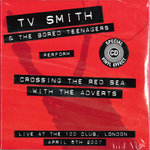 TV SMITH & THE BORED TEENAGERS - Crossing The Red Sea CD (NEW) (P)