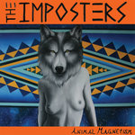 IMPOSTERS, THE - Animal Magnetism (PINK WAX) LP (NEW) (P)