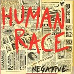HUMAN RACE - Negative LP (NEW) (P)