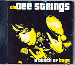 GEE STRINGS, THE - A Bunch Of Bugs CD (NEW) (P)