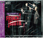 FRENCH BOUTIK - The Essential CD (NEW) (M) (JAPANESE PRESSING)
