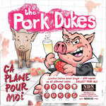 "PORK DUKES, THE - Ca Plane Pour Moi 7"" + P/S (NEW) (P)"