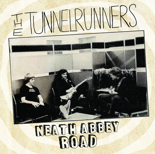 TUNNELRUNNERS, THE - Neath Abbey Road DOWNLOAD