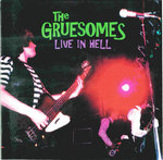 GRUESOMES, THE - Live In Hell CD (NEW) (M)