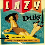 V/A - Lazy Dilly! LP (NEW) (M)