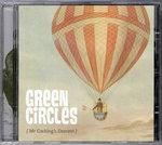 GREEN CIRCLES, THE - Mr Cocking's Descent CD (NEW) (M)