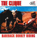 "CLIQUE, THE - Bareback Donkey Riding 7"" + P/S (EX/EX) (M)"