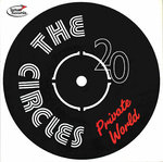 "CIRCLES, THE - Priavte World 7"" + P/S (NEW) (M)"