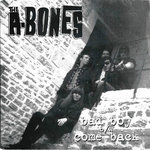 "A-BONES, THE - Bad Boy 7"" + P/S (EX/EX) (M)"