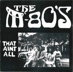 "M-80's, THE - That Ain't All 7"" + P/S (EX/EX) (M)"