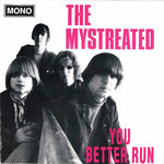 "MYSTREATED, THE - You Better Run EP 7"" + P/S (VG+/VG+) (M)"