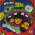 "MOUTH TO MOUTH - Subterranean Suck EP 7"" + P/S (NEW) (P)"