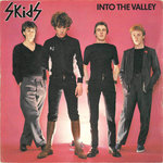 "SKIDS, THE - Into The Valley 7"" + P/S (VG+/VG+) (P)"