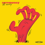 "CEREMONEY - The Recovery 7"" + P/S (NEW) (M)"