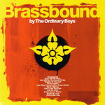 ORDINARY BOYS, THE - Brassbound LP (EX/VG+) (M)
