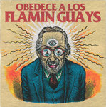 "FLAMIN QUAYS, LOS - Obedece A Los Flamin Guays 7"" + P/S (NEW) (M)"