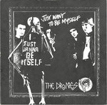 "DRONES, THE - Just Want To Be Myself 7"" + P/S (EX/EX) (P)"