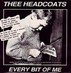 "HEADCOATS, THEE - Every Bit Of Me (WHITE VINYL) 7"" + P/S (EX/EX) (M)"