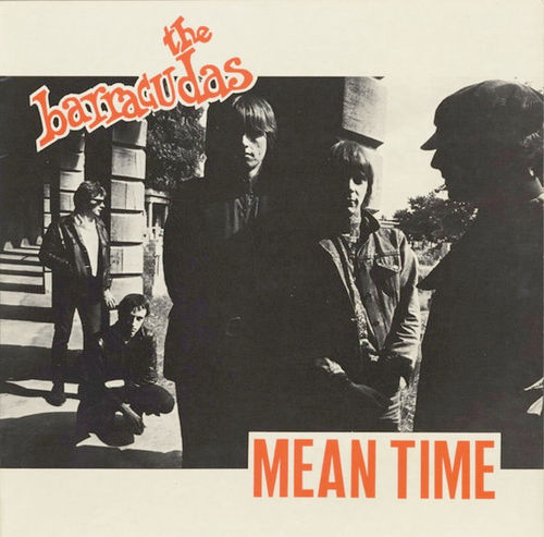 BARRACUDAS, THE - Mean Time LP (EX/EX) (M)