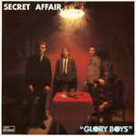 SECRET AFFAIR - Glory Boys - LP (VG+/VG) (M)