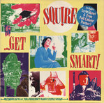 SQUIRE - Get Smart - LP (VG/EX) (M)