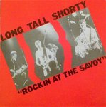 Long Tall Shorty - Rockin At The Savoy - LP (EX/EX) (M)