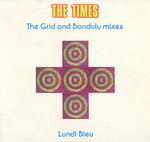 TIMES, THE - Lundi Bleu (The Grid and Bandulu Mixes) - 12'' + P/S (EX/EX) (M)