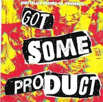 V/A - Got Some Product CD (NEW) (P)