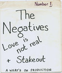 "NEGATIVES, THE - Love Is Not Real / Stakeout 7"" (+ PHOTO COPY OF P/S) (EX/M-)"