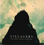 VILLAGERS - Where Have You Been All My Life? (PROMO) CD (NEW) (M)