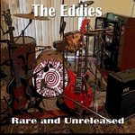 EDDIES, THE - Rare And Unreleased CD (NEW) (M)