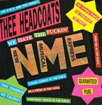 "HEADCOATS, THEE - (We Hate The Fuckin') N.M.E. 7"" + P/S (EX/EX) (M)"