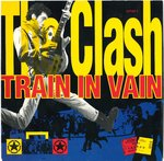 "CLASH, THE - Train In Vain - 7"" + P/S (EX/VG+) (P)"