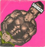 "SQUEEZE - Take me, I'm Yours - 7"" + P/S (VG/VG) (P)"